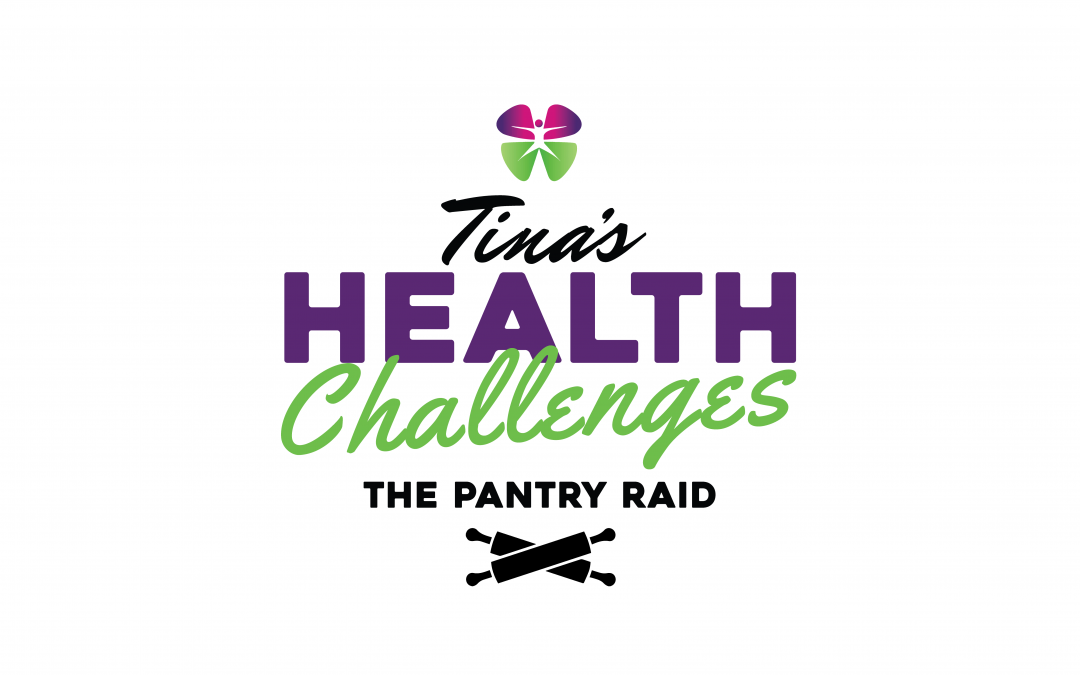 Tina's Health Challenge for March: The Pantry Raid